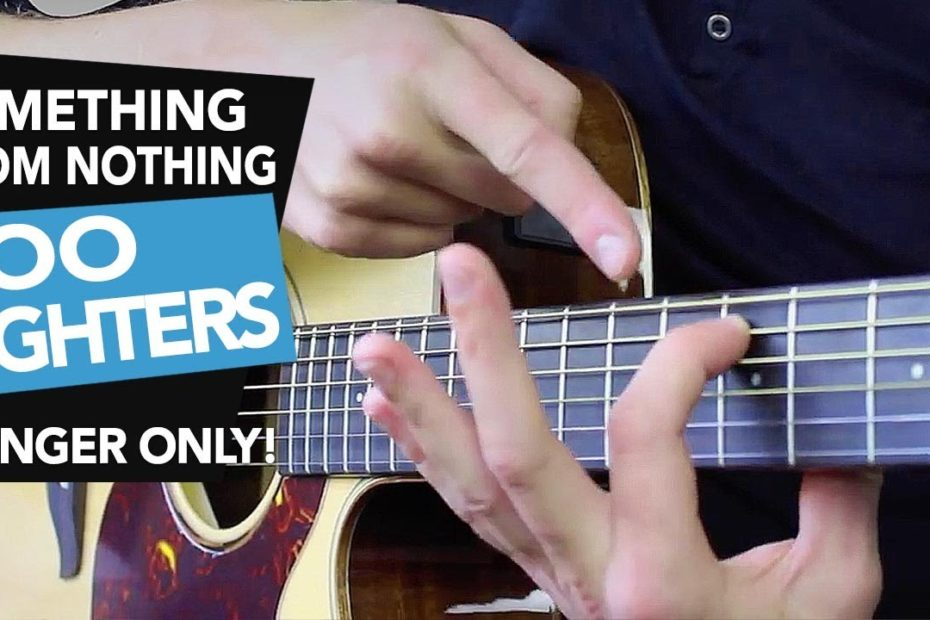 1 FINGER Guitar Song - 'Something From Nothing' Foo Fighters Acoustic Guitar Lesson