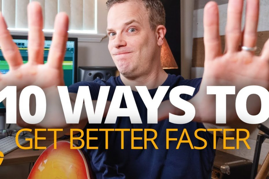 10 Things ANYONE Can Do To Get Better At Guitar Faster