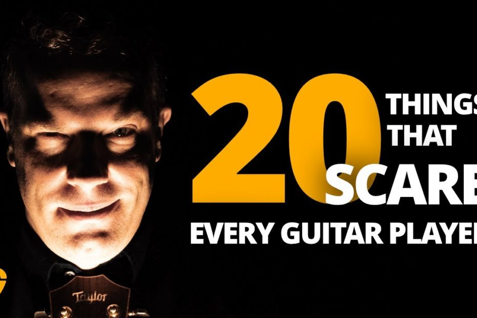 20 Things That Scare Every Guitar Player