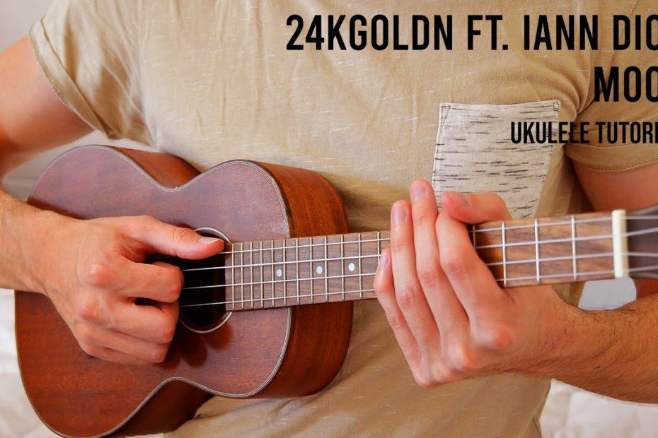 24kGoldn - Mood ft. Iann Dior EASY Ukulele Tutorial With Chords / Lyrics