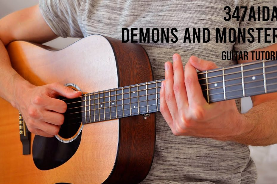 347aidan – Demons And Monsters EASY Guitar Tutorial With Chords / Lyrics