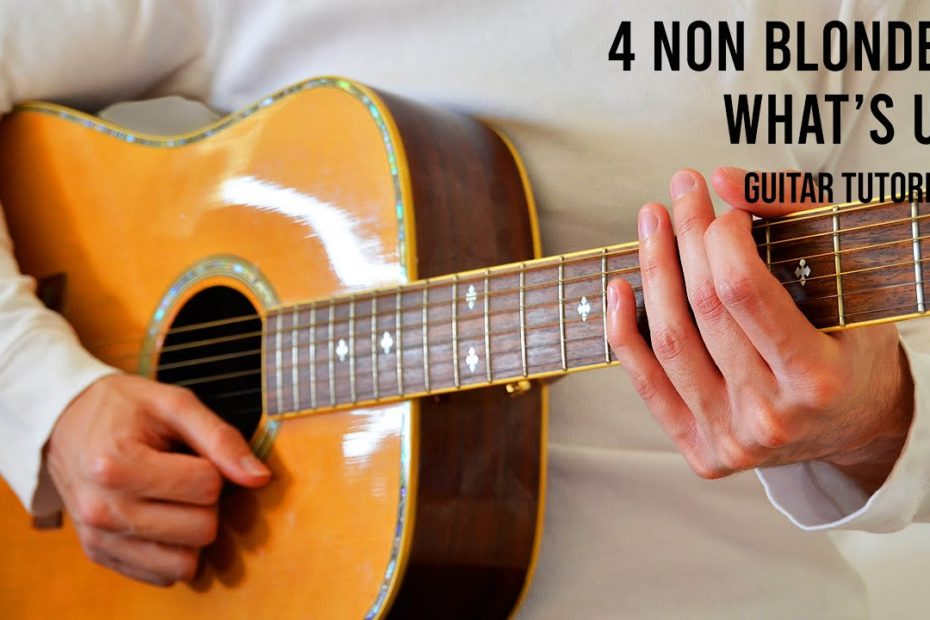 4 Non Blondes – What's Up EASY Guitar Tutorial With Chords / Lyrics