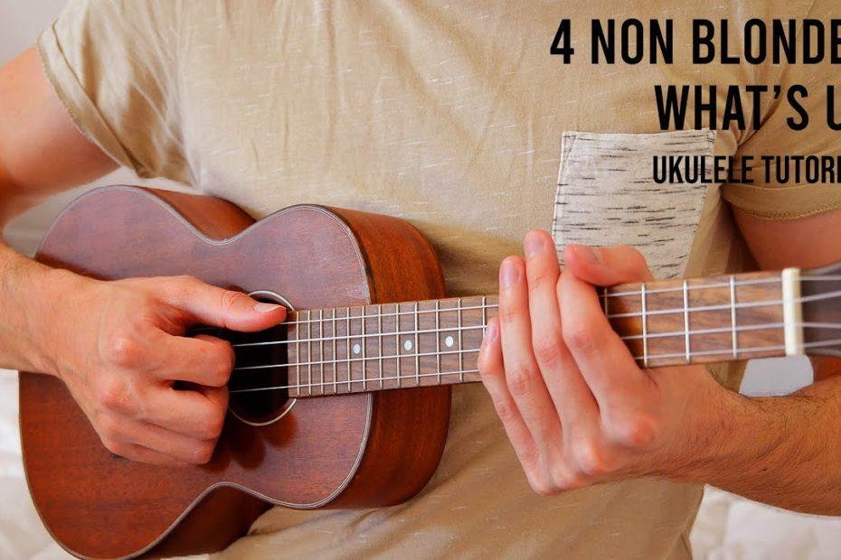 4 Non Blondes – What's Up EASY Ukulele Tutorial With Chords / Lyrics