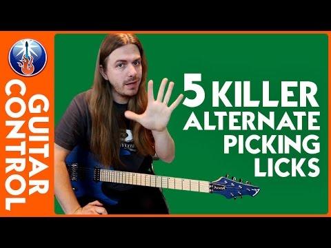 5 Killer Alternate Picking Licks - Alternate Picking Licks Lesson