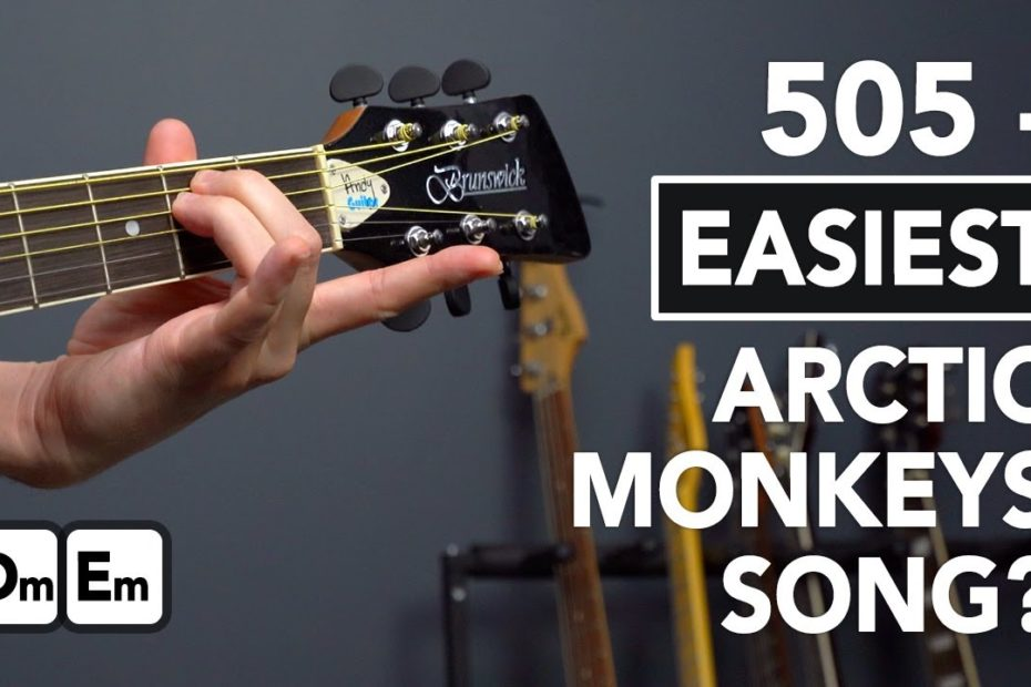 505 - The EASIEST Arctic Monkeys Song to Play on Guitar?