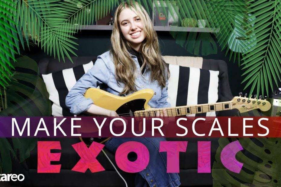7 Ways To Make Boring Guitar Scales Sound Exotic