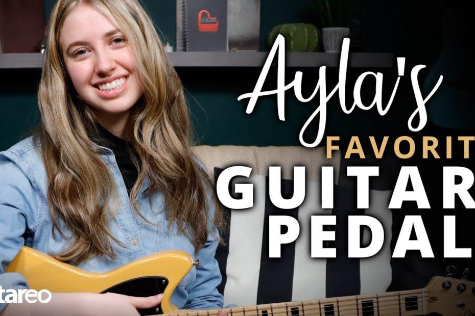 9 Essential Guitar Pedals - Ayla Tesler-Mabe