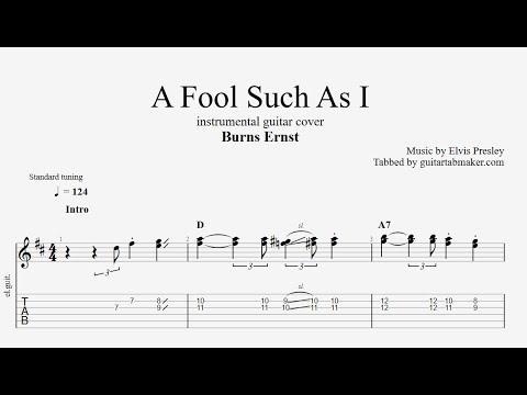 A Fool Such As I TAB (Burns Ernst) - easy instrumental guitar tabs (PDF + Guitar Pro)