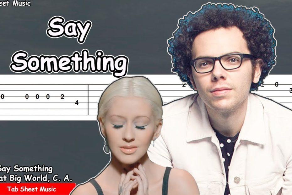A Great Big World, Christina Aguilera - Say Something Guitar Tutorial | TAB