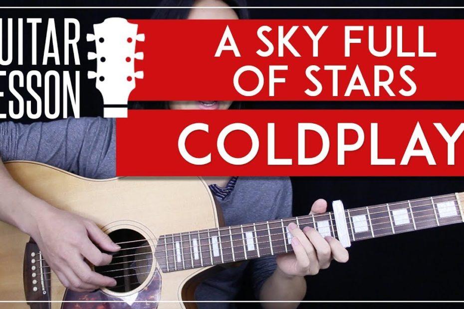 A Sky Full Of Stars Guitar Tutorial - Coldplay Guitar Lesson    Rhythm + Lead + Guitar Cover 