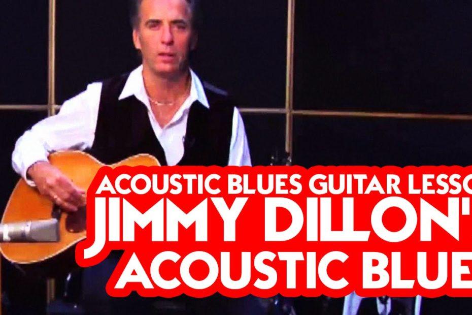 Acoustic Blues Guitar Lesson - Jimmy Dillon's Acoustic Blues