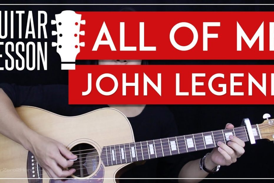 All Of Me Guitar Tutorial - John Legend Guitar Lesson    |Easy Chords + Guitar Cover|