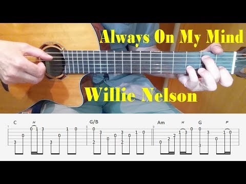 Always On My Mind - Willie Nelson - Fingerstyle Guitar with tabs