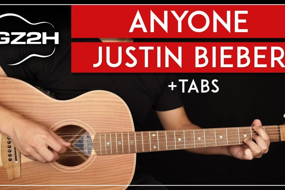 Anyone Guitar Tutorial Justin Bieber Guitar Lesson  |No Capo + Strumming & Fingerpicking|