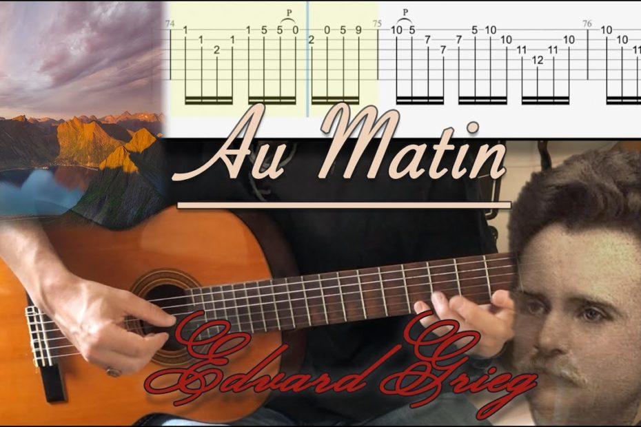 Au Matin / Morning Mood - Edvard Grieg   Cover   TAB   Tutorial