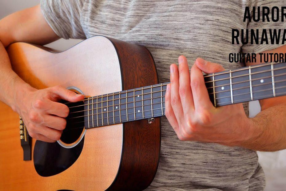AURORA - Runaway EASY Guitar Tutorial With Chords / Lyrics