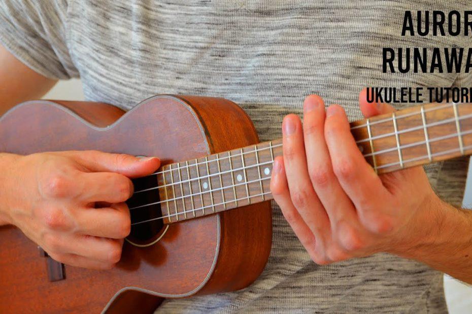 AURORA - Runaway EASY Ukulele Tutorial With Chords / Lyrics