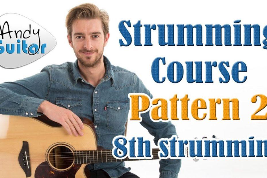 Beginners Strumming Pattern 2 - 8th Strumming - Strumming Tutorial # 5