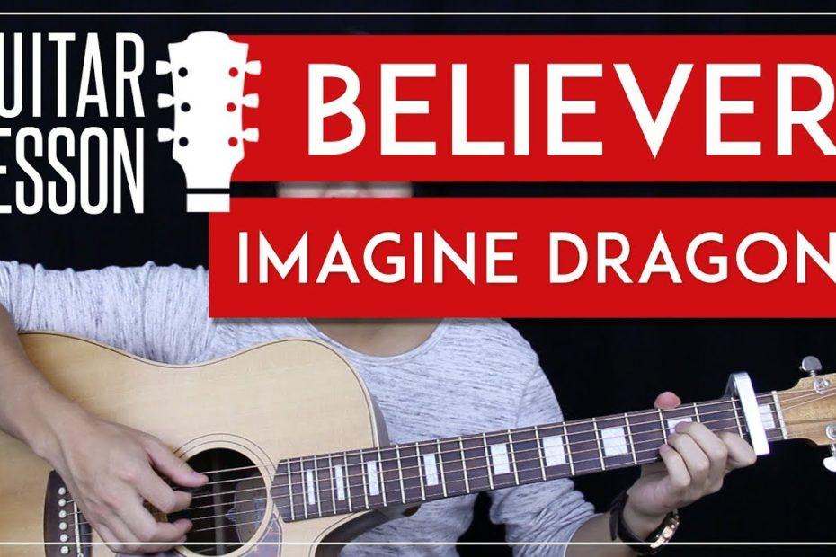 Believer Guitar Tutorial - Imagine Dragons Guitar Lesson    Easy Chords + Tabs + Guitar Cover 