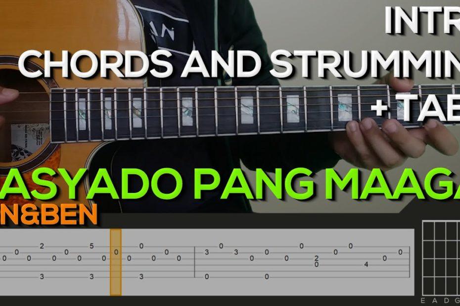 Ben&Ben - Masyado Pang Maaga Guitar Tutorial [INTRO, CHORDS AND STRUMMING + TABS]