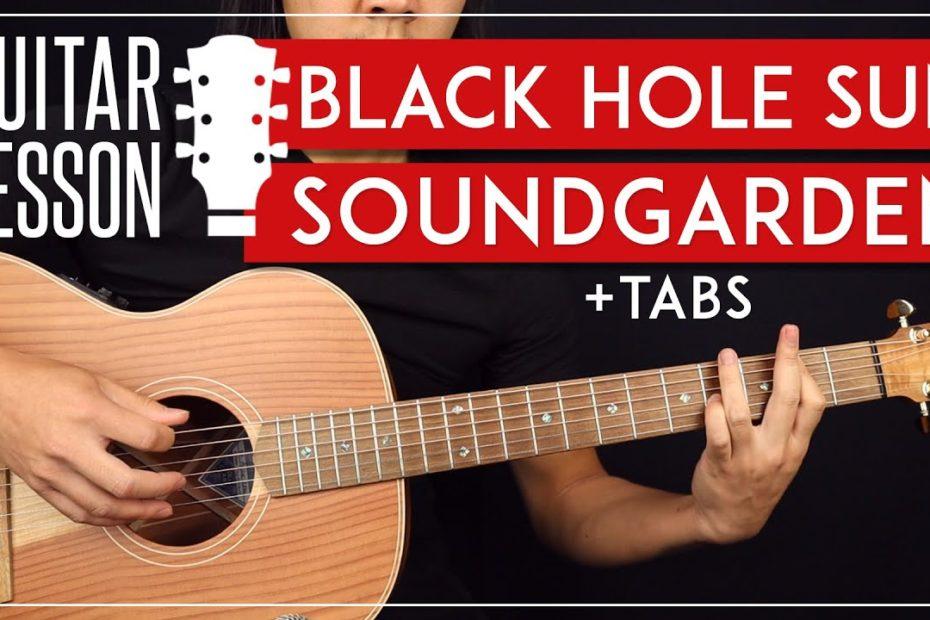Black Hole Sun Acoustic Guitar Tutorial   Soundgarden Chris Cornell Guitar Lesson + TAB