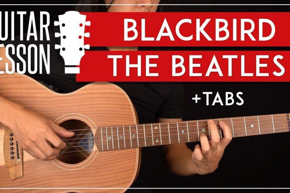 Blackbird Guitar Lesson   The Beatles Tutorial  Fingerpicking + TAB 