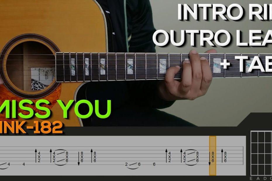 Blink-182 - I Miss You Guitar Tutorial [INTRO RIFF, STRUMMING +TABS]