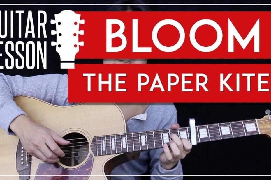 Bloom Guitar Tutorial - The Paper Kites Guitar Lesson    Fingerpicking Tabs + Solo + Guitar Cover 