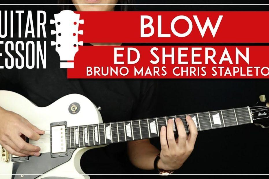 BLOW Guitar Tutorial    Ed Sheeran Bruno Mars Chris Stapleton Guitar Lesson  Solo + TABS 