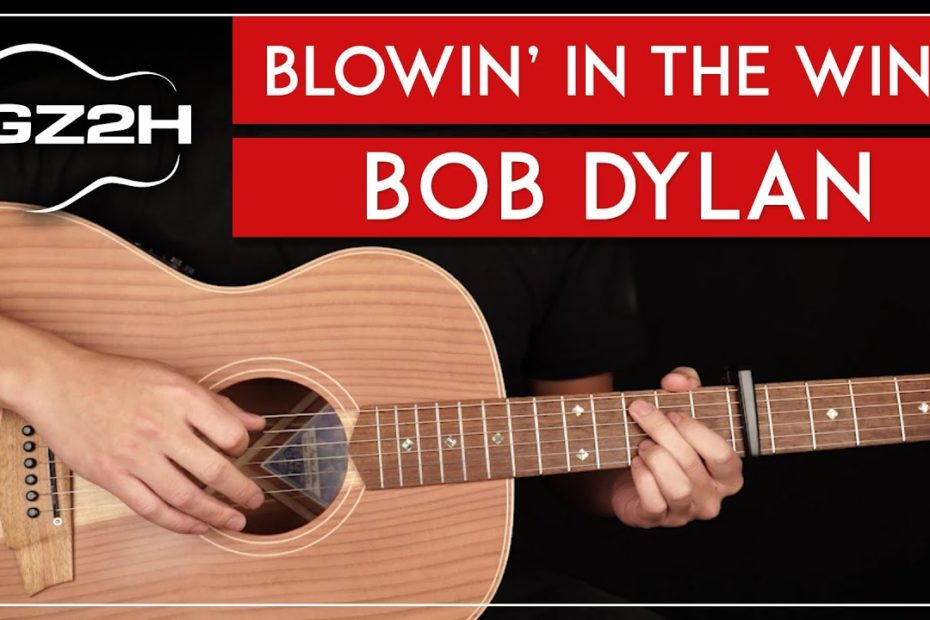 Blowin' In The Wind Guitar Tutorial Bob Dylan Guitar Lesson |Easy Chords + Strumming|