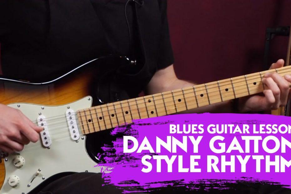 Blues Guitar Lesson: Danny Gatton Style Rhythm