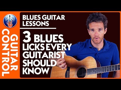 Blues Guitar Lessons: 3 Blues Licks Every Guitarist Should know   Guitar Control