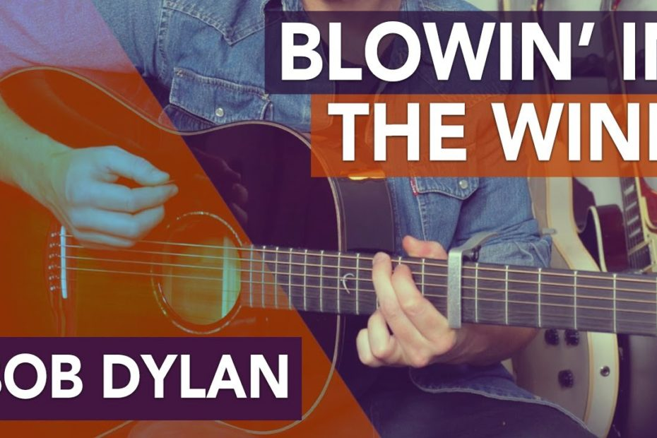 Bob Dylan - Blowin' In The Wind Guitar Lesson // Easy Acoustic Songs for Beginners
