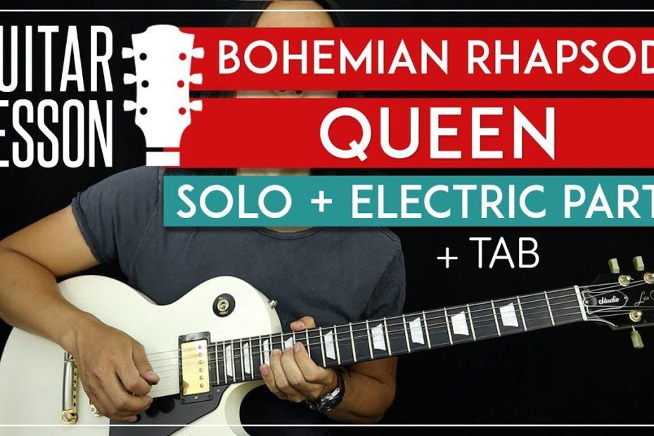 Bohemian Rhapsody Solo Guitar Tutorial + Electric Riffs - Queen Lesson   |TABS + All Guitar Parts|