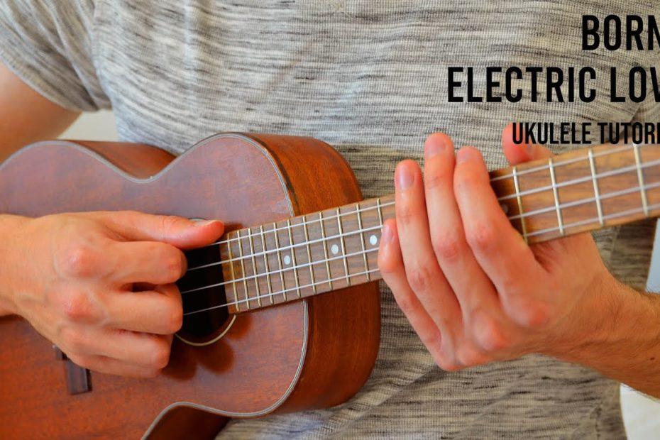 BØRNS – Electric Love EASY Ukulele Tutorial With Chords / Lyrics