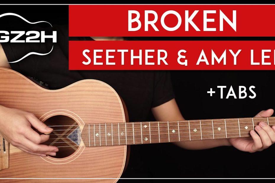Broken Guitar Tutorial Seether & Amy Lee Guitar Lesson |Standard Tuning + Fingerpicking + TAB|