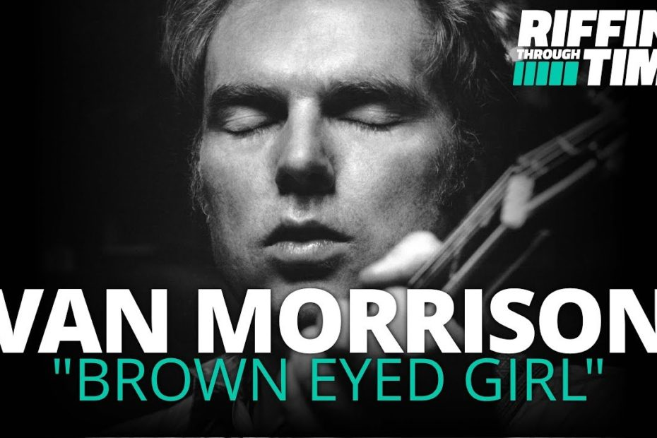 """Brown Eyed Girl"" - Van Morrison Guitar Lesson | Riffin' Through Time"