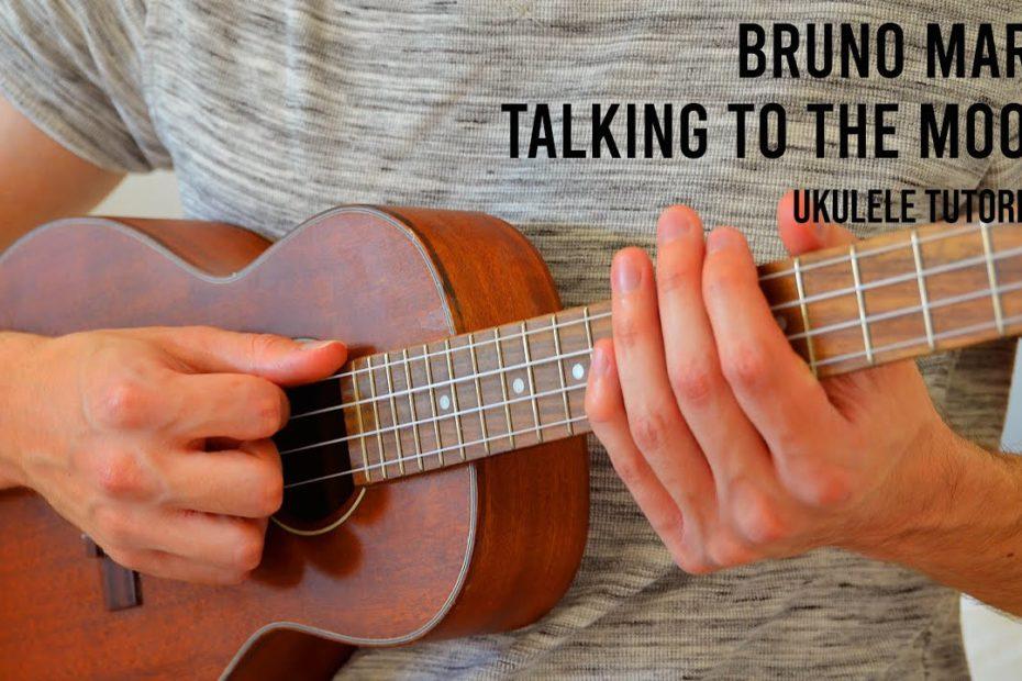 Bruno Mars – Talking To The Moon EASY Ukulele Tutorial With Chords / Lyrics