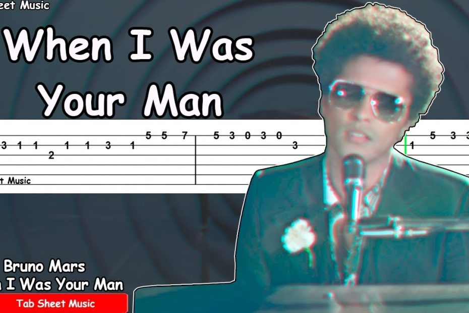 Bruno Mars - When I Was Your Man Guitar Tutorial