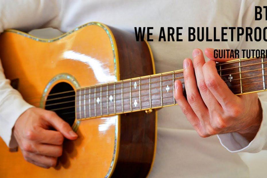 BTS – We Are Bulletproof : The Eternal EASY Guitar Tutorial With Chords / Lyrics