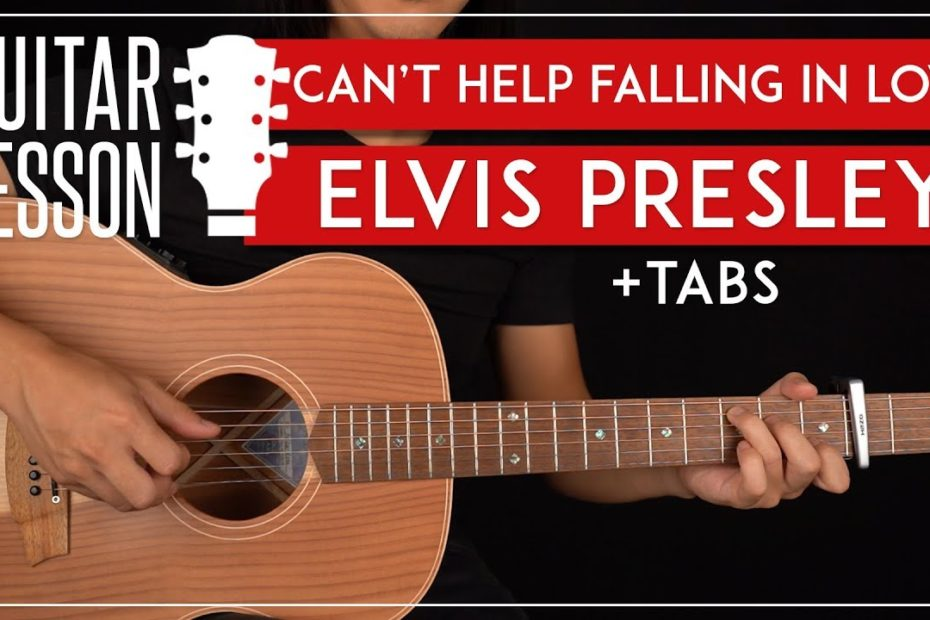 Can't Help Falling In Love Guitar Tutorial  Elvis Presley Guitar Lesson |Fingerpicking Chords + TAB|
