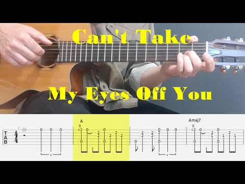 Can't Take My Eyes Off You - Frankie Valli - Fingerstyle guitar with tabs