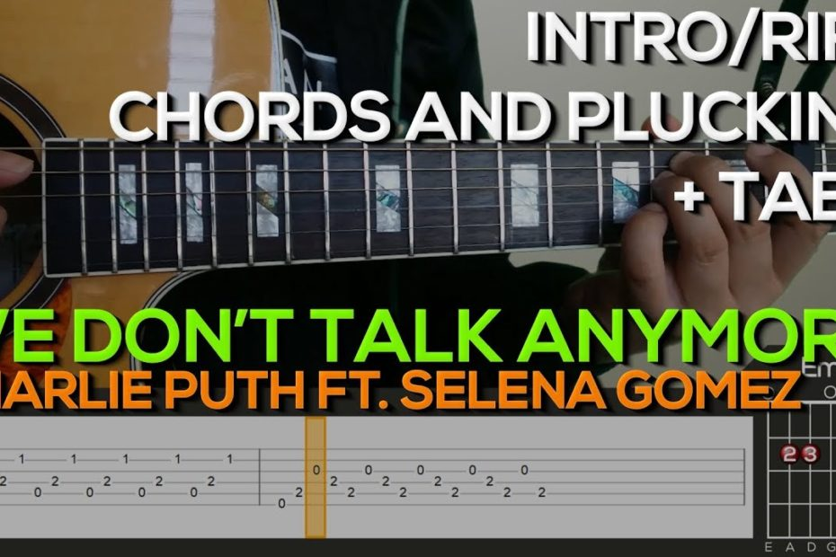 Charlie Puth ft. Selena Gomez - We Don't Talk Anymore Guitar Tutorial with (TABS on SCREEN)