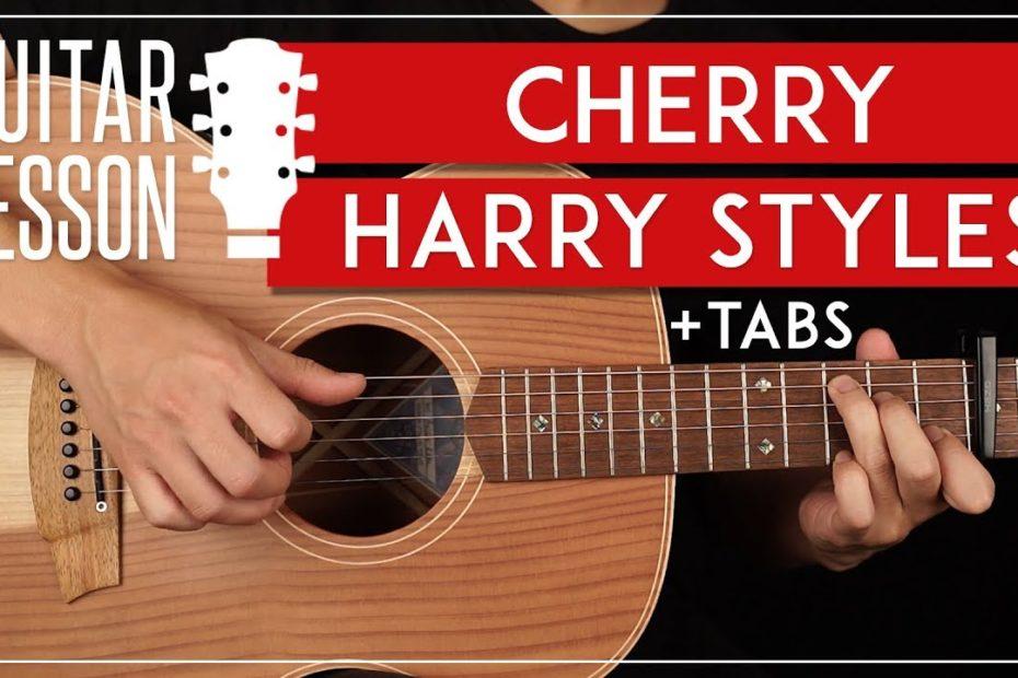 Cherry Guitar Tutorial    Harry Styles Guitar Lesson |Fingerpicking + Easy Chords|