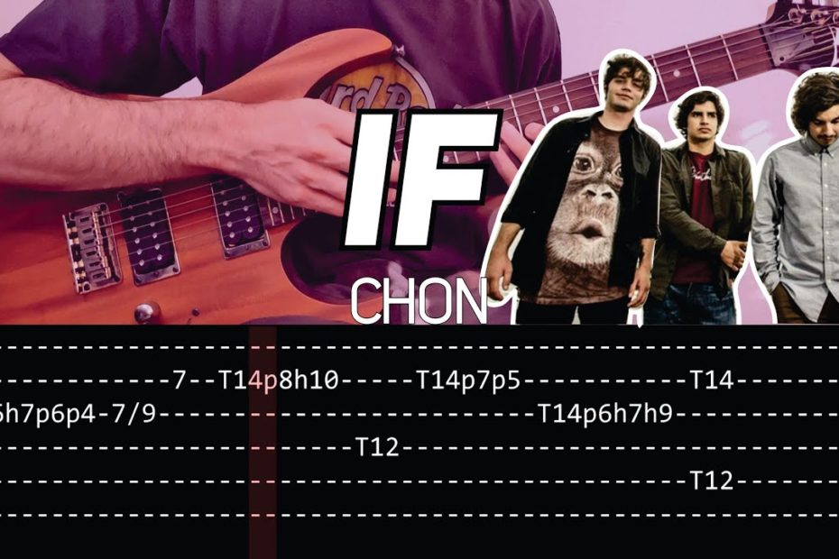 CHON - If (Guitar lesson with TAB) - FULL SONG