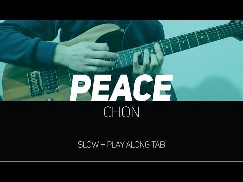 CHON - Peace 'main riff & solo' (slow + Play Along Tab)