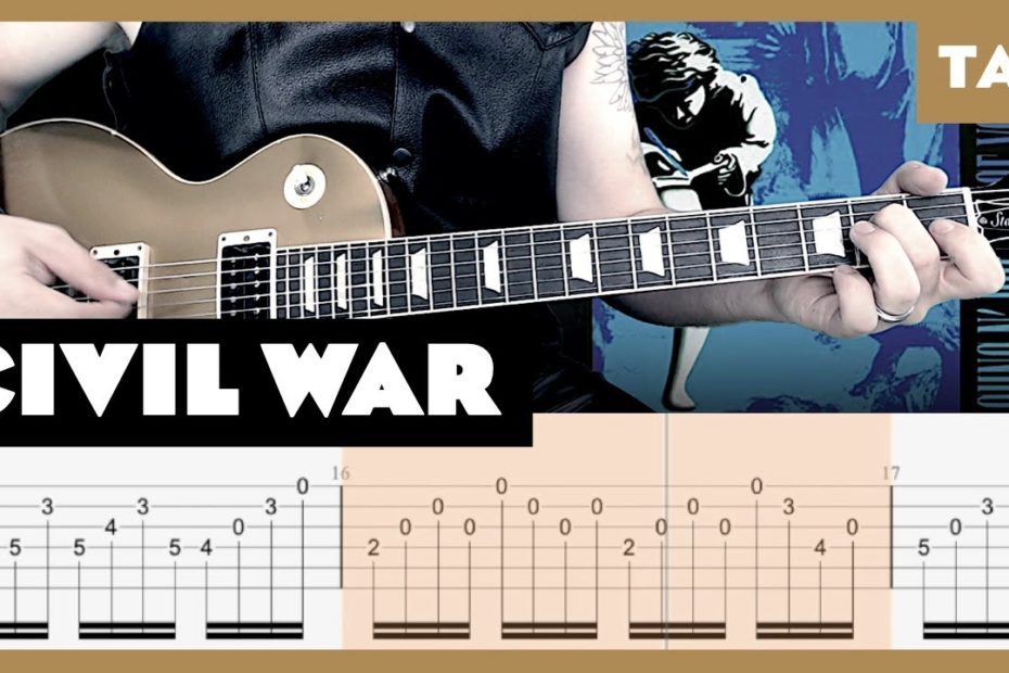 Civil War Guns N' Roses Cover   Guitar Tab   Lesson   Tutorial