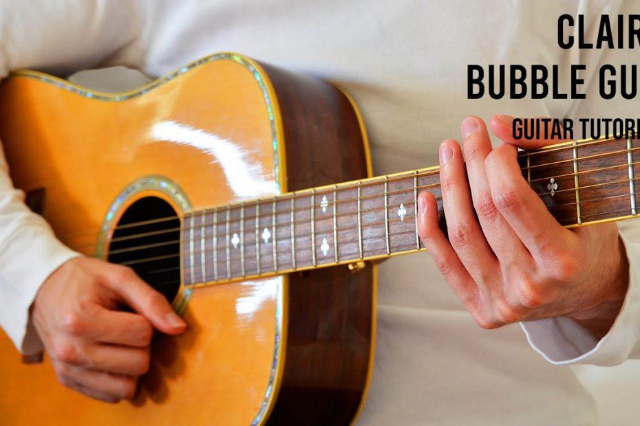 Clairo – Bubble Gum EASY Guitar Tutorial With Chords / Lyrics