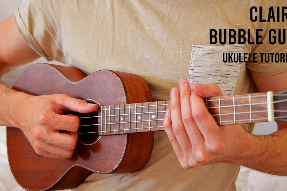 Clairo – Bubble Gum EASY Ukulele Tutorial With Chords / Lyrics