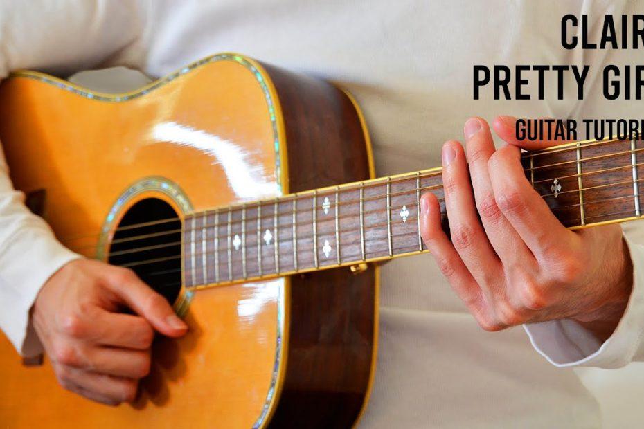 Clairo – Pretty Girl EASY Guitar Tutorial With Chords / Lyrics